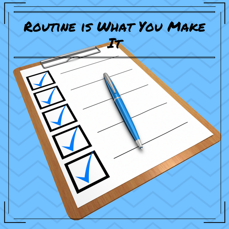 routine, routines, list, habit