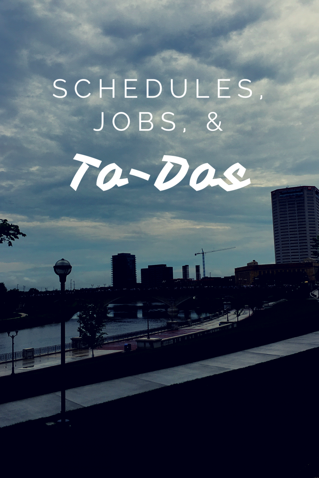 schedules, jobs, to-dos